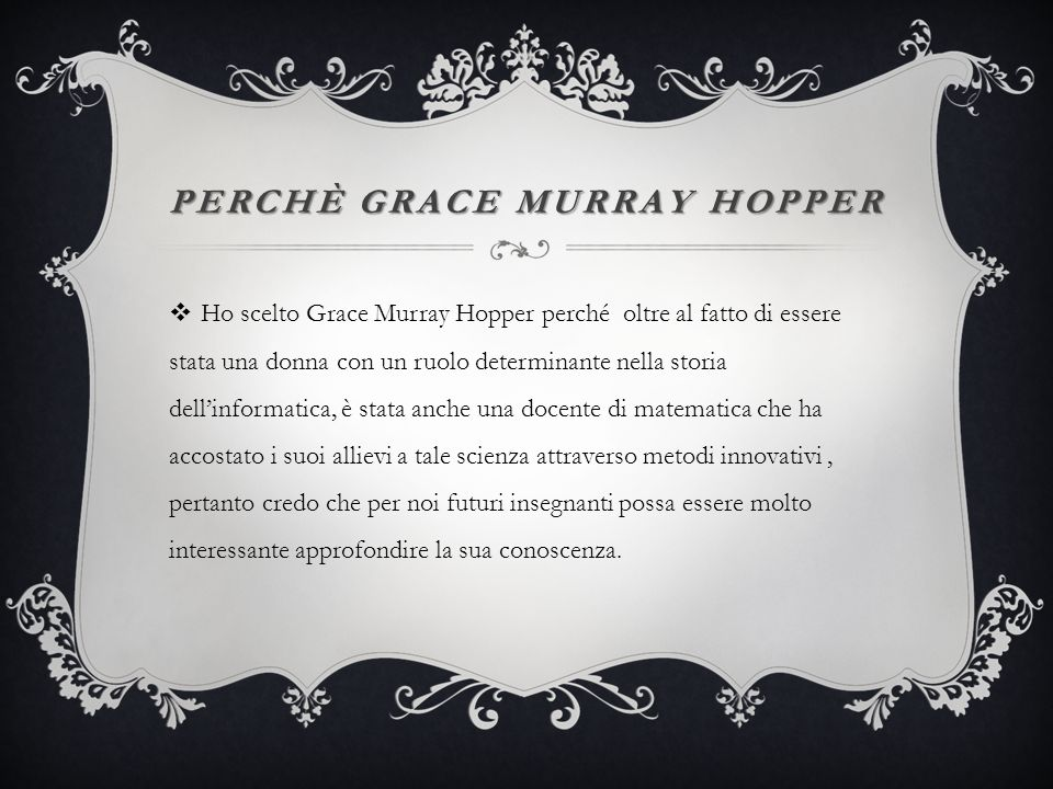 PERCHè GRACE MURRAY HOPPER