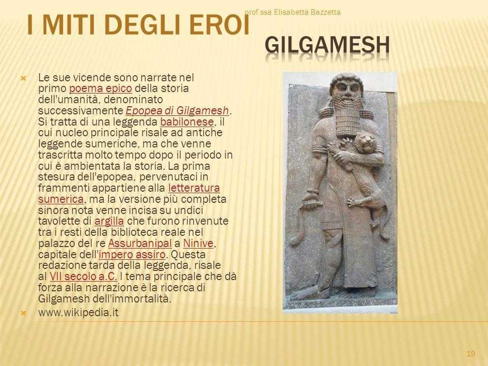 I Miti degli eroi GILGAMESH