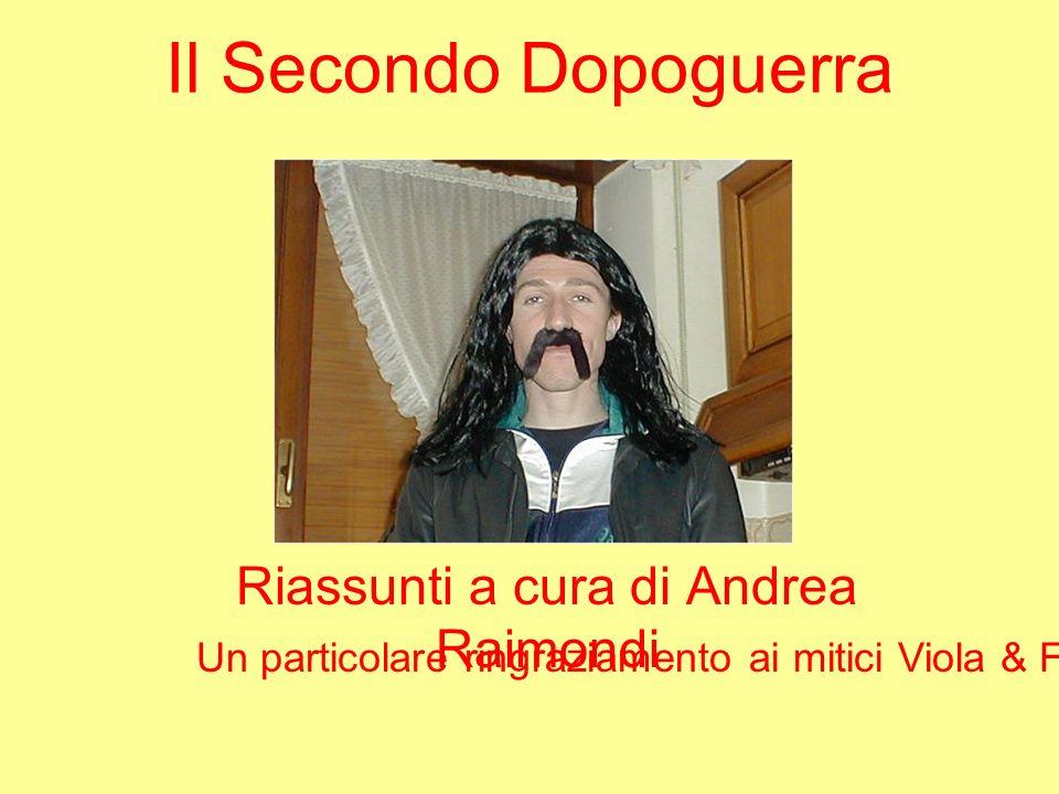 Riassunti a cura di Andrea Raimondi