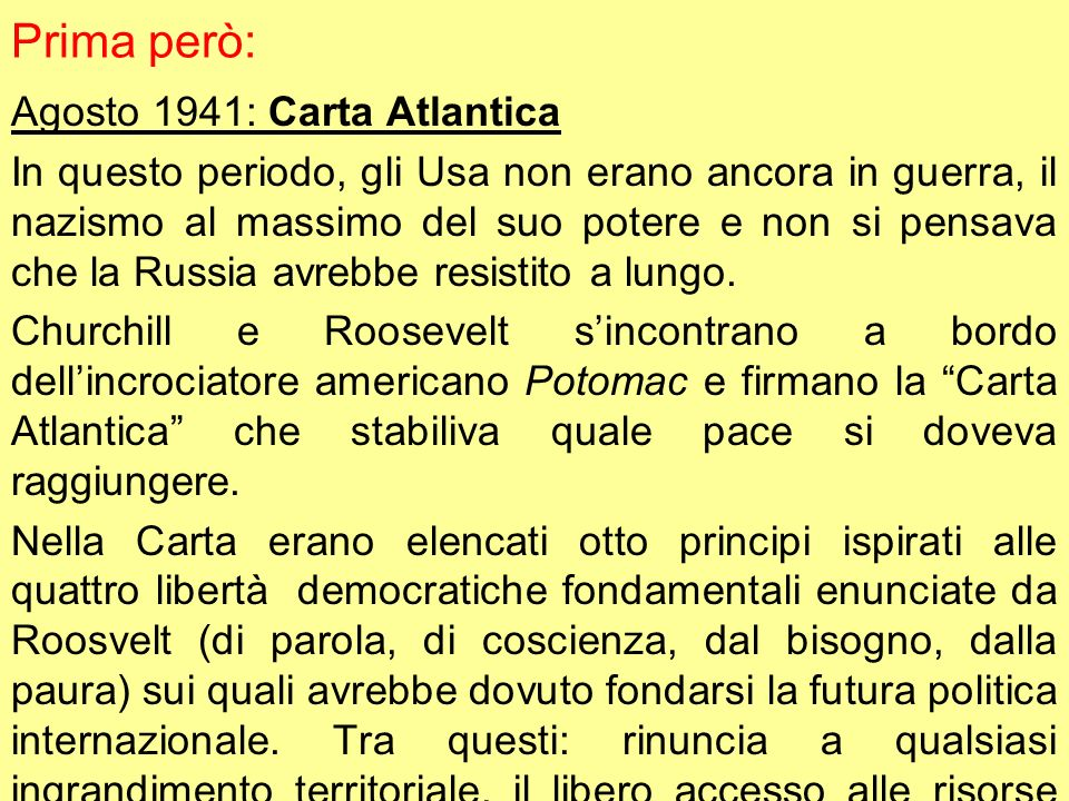 Prima però: Agosto 1941: Carta Atlantica