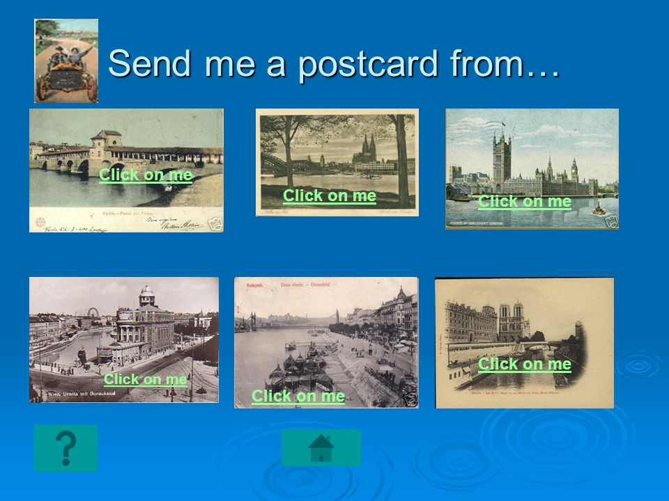 Send me a postcard from…