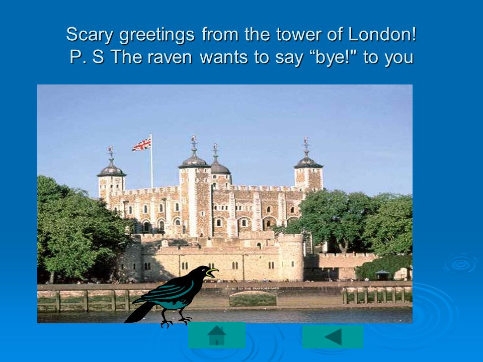 Scary greetings from the tower of London. P