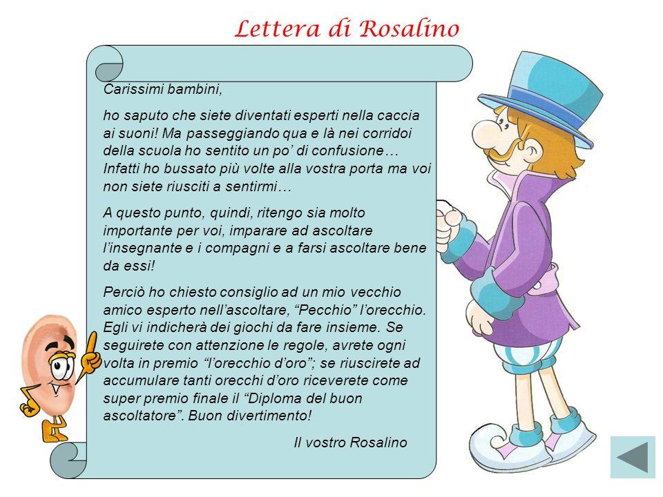 Lettera di Rosalino Carissimi bambini,