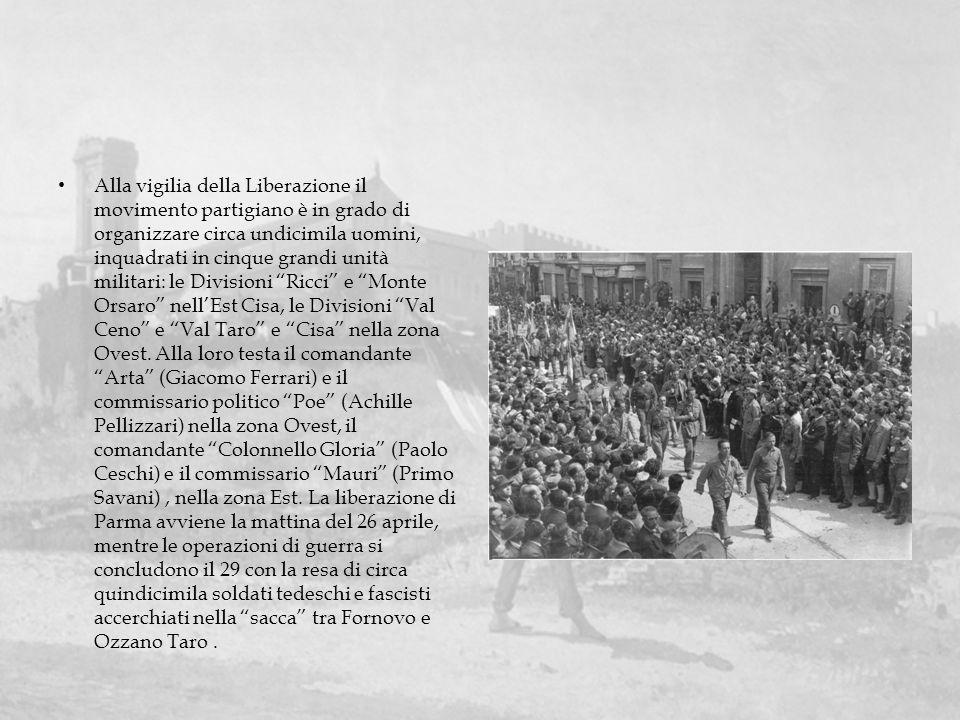 Alla vigilia della Liberazione il movimento partigiano è in grado di organizzare circa undicimila uomini, inquadrati in cinque grandi unità militari: le Divisioni Ricci e Monte Orsaro nell'Est Cisa, le Divisioni Val Ceno e Val Taro e Cisa nella zona Ovest.