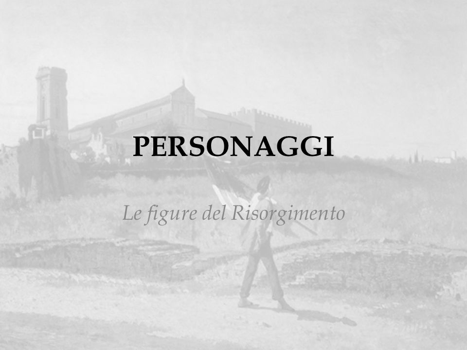 Le figure del Risorgimento