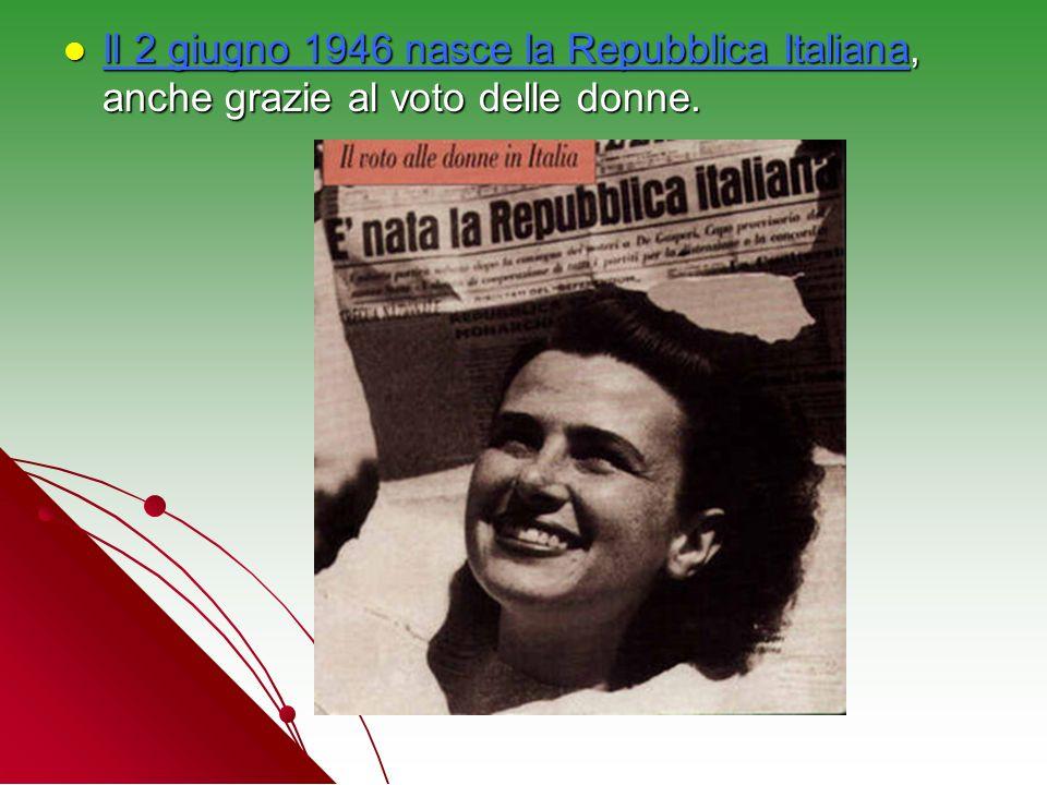 Il 2 giugno 1946 nasce la Repubblica Italiana, anche grazie al voto delle donne.