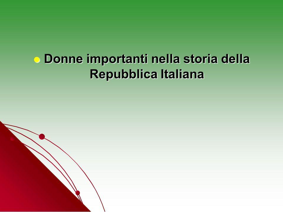 Donne importanti nella storia della Repubblica Italiana