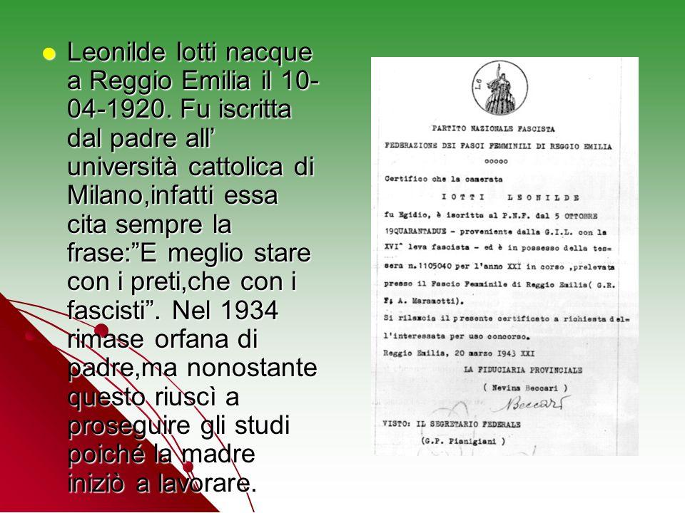 Leonilde Iotti nacque a Reggio Emilia il 10-04-1920