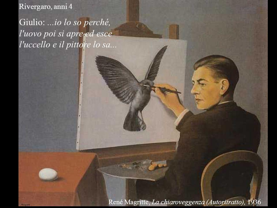 Rivergaro, anni 4 Giulio: ...io lo so perché, l uovo poi si apre ed esce l uccello e il pittore lo sa...
