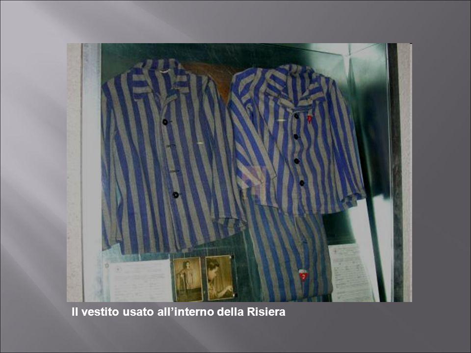 Il vestito usato all'interno della Risiera