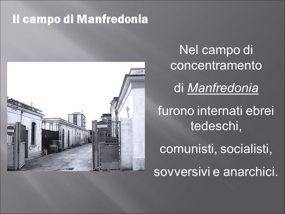 Il campo di Manfredonia