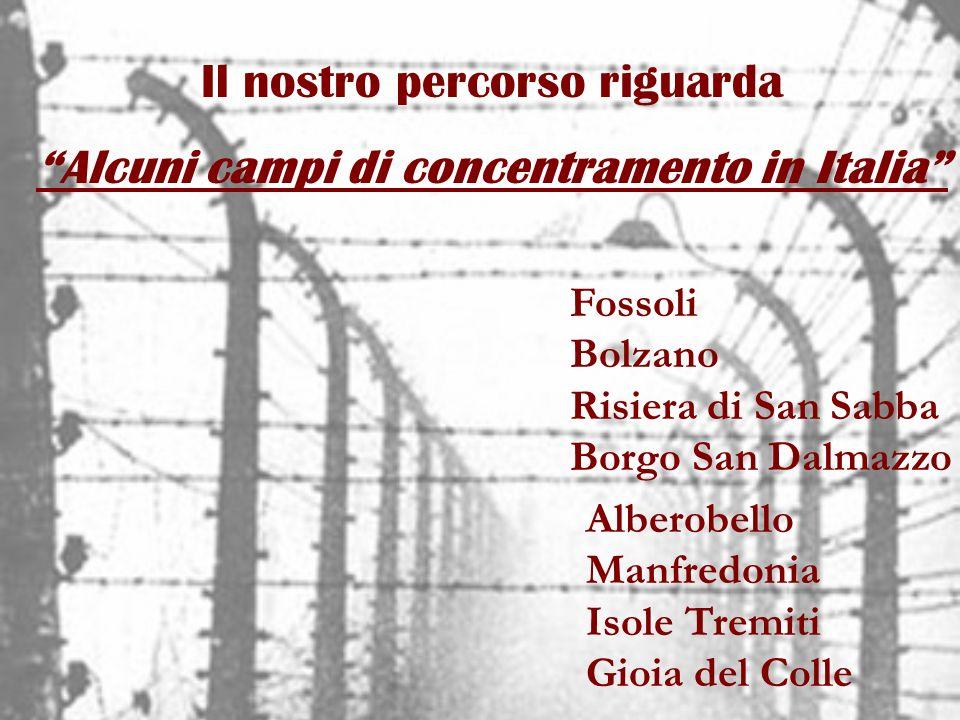 Alcuni campi di concentramento in Italia