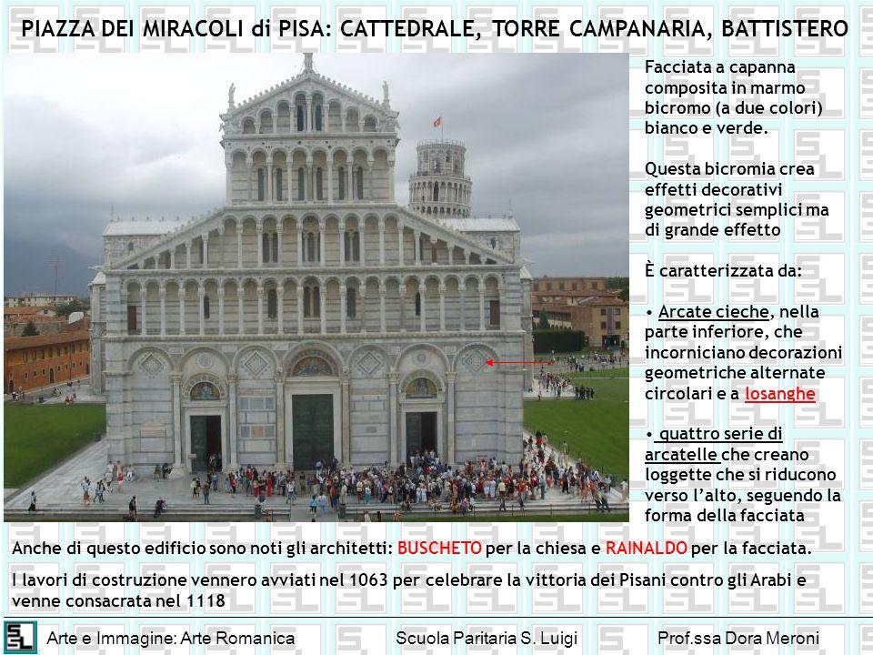 PIAZZA DEI MIRACOLI di PISA: CATTEDRALE, TORRE CAMPANARIA, BATTISTERO