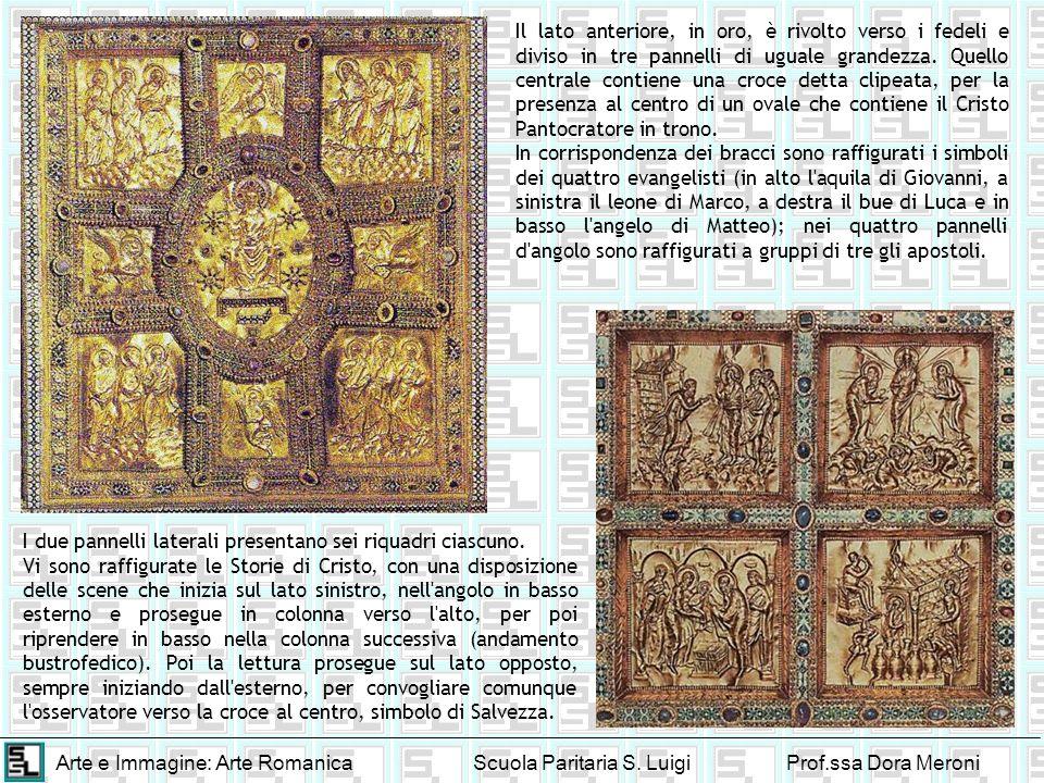 Il lato anteriore, in oro, è rivolto verso i fedeli e diviso in tre pannelli di uguale grandezza. Quello centrale contiene una croce detta clipeata, per la presenza al centro di un ovale che contiene il Cristo Pantocratore in trono.