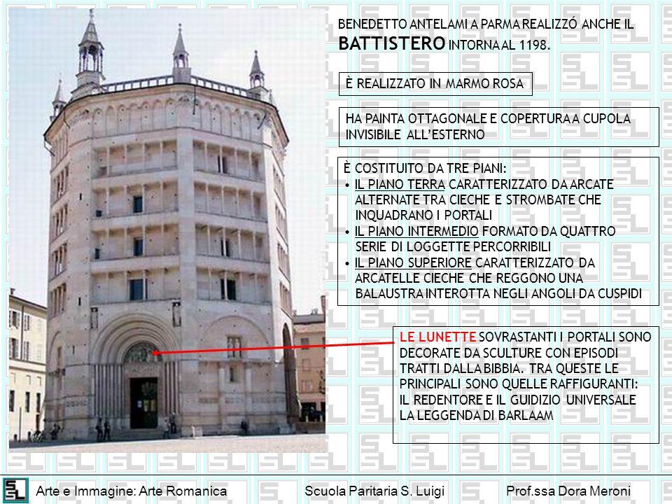 BENEDETTO ANTELAMI A PARMA REALIZZÓ ANCHE IL BATTISTERO INTORNA AL 1198.