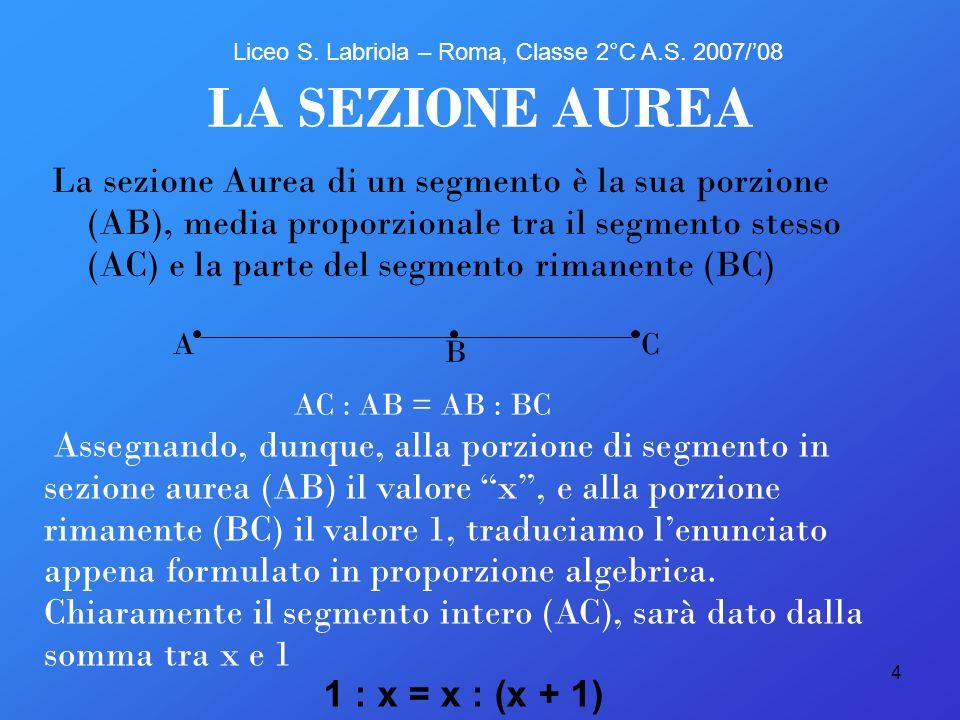 LA SEZIONE AUREA Liceo S. Labriola – Roma, Classe 2°C A.S. 2007/'08.