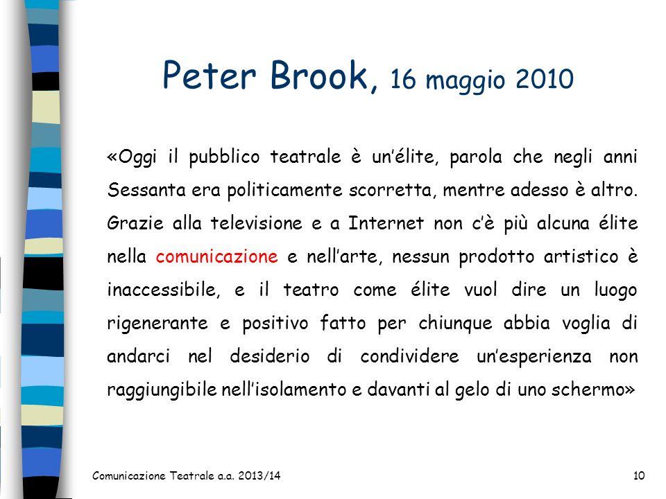 Peter Brook, 16 maggio 2010
