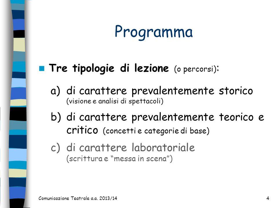 Programma Tre tipologie di lezione (o percorsi):