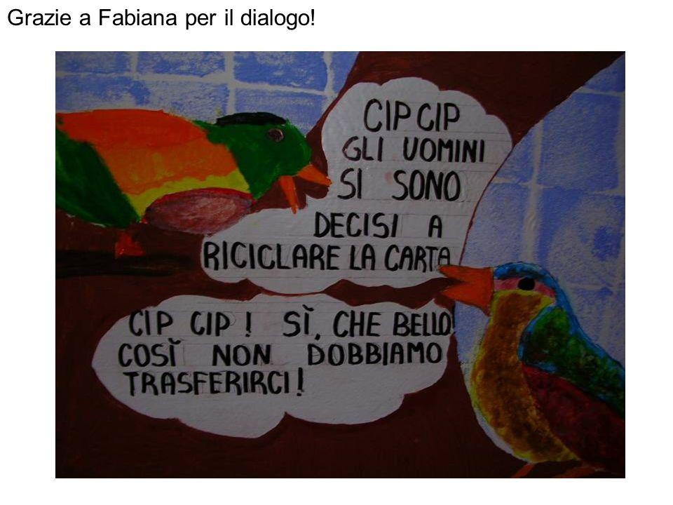 Grazie a Fabiana per il dialogo!
