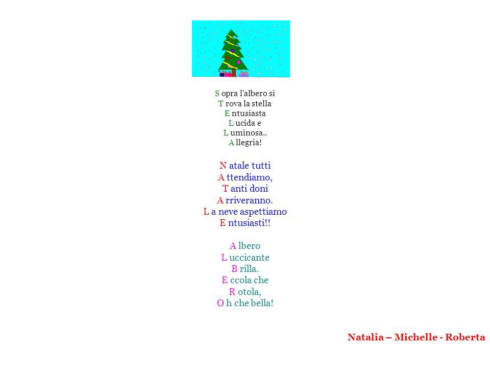 Natalia – Michelle - Roberta