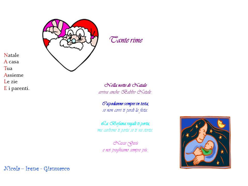 Tante rime Natale Nicola – Irene - Gianmarco Natale A casa Tua Assieme