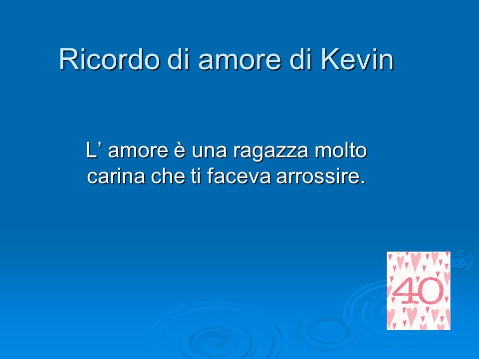 Ricordo di amore di Kevin