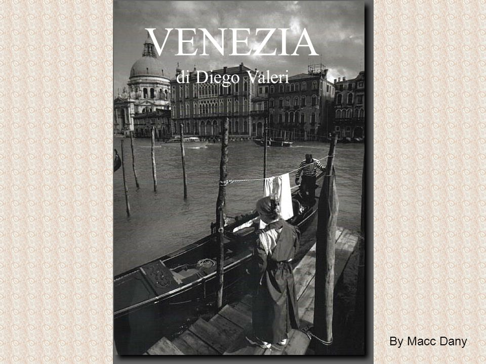 VENEZIA di Diego Valeri By Macc Dany