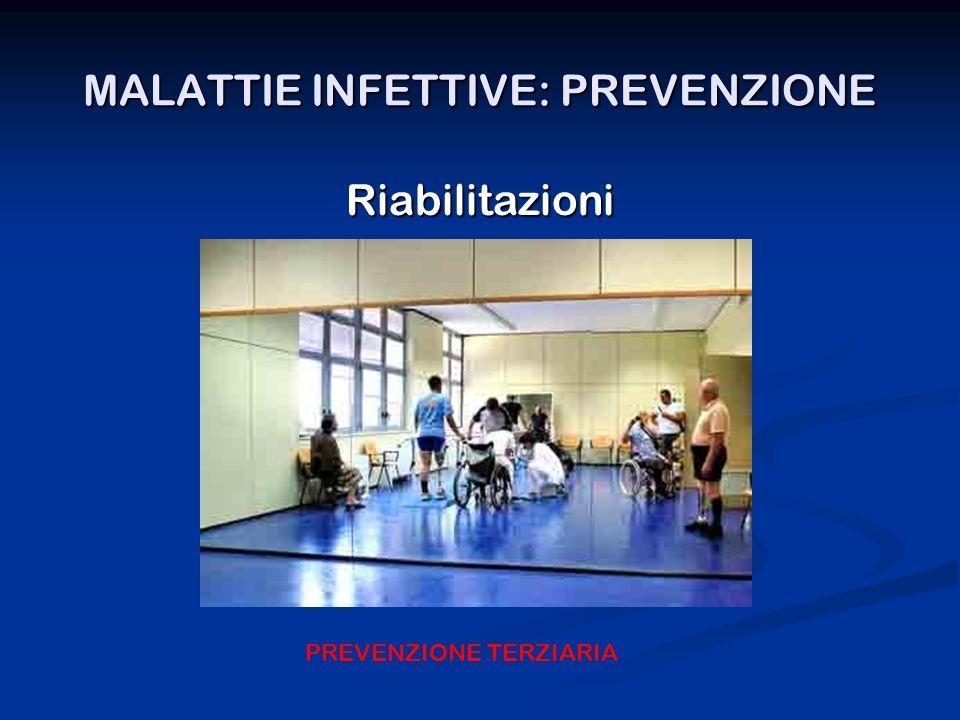 MALATTIE INFETTIVE: PREVENZIONE