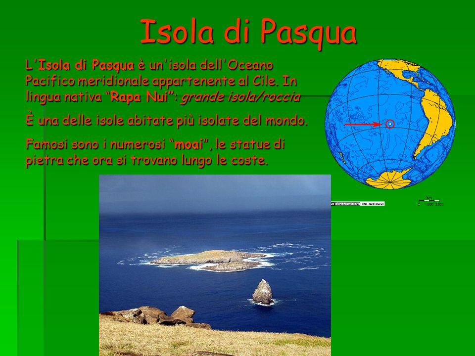 Isola di Pasqua L Isola di Pasqua è un isola dell Oceano Pacifico meridionale appartenente al Cile. In lingua nativa Rapa Nui : grande isola/roccia.