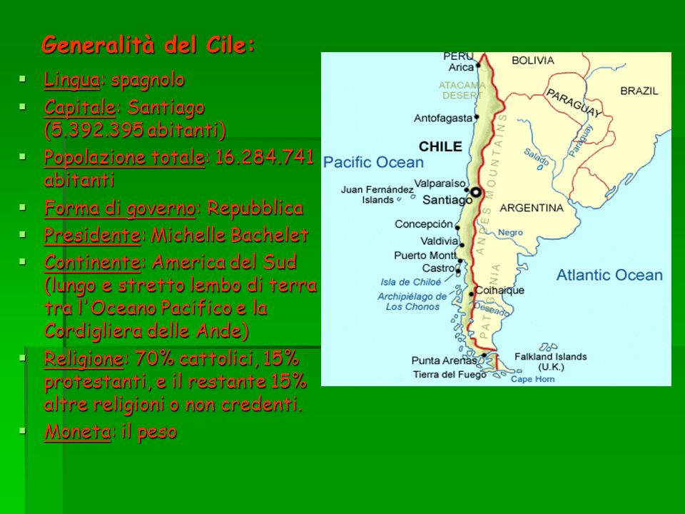 Generalità del Cile: Lingua: spagnolo