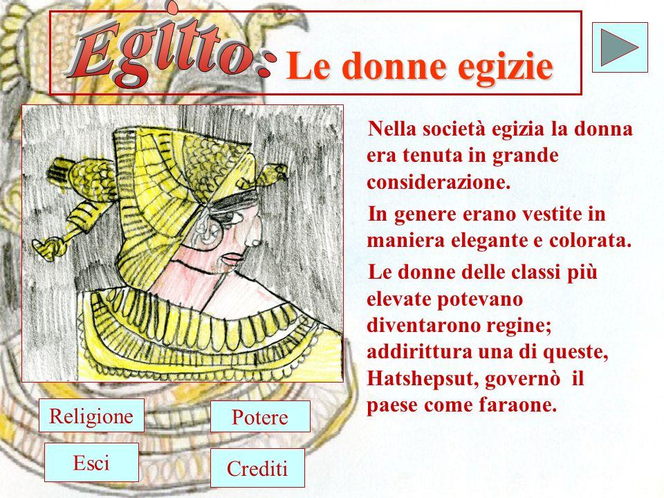 Egitto: Le donne egizie. Nella società egizia la donna era tenuta in grande considerazione. In genere erano vestite in maniera elegante e colorata.