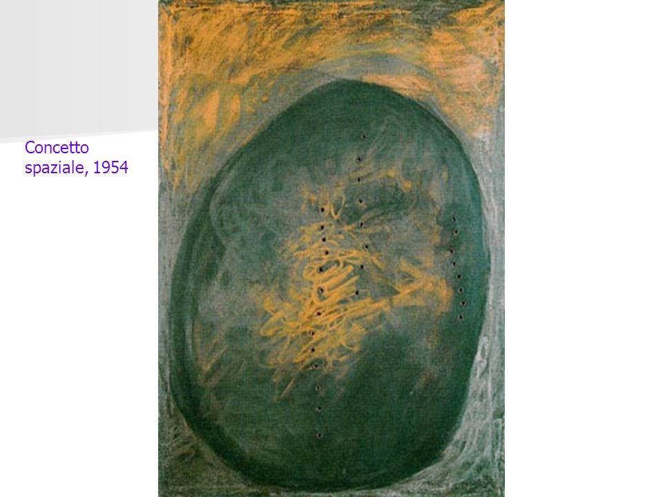 Concetto spaziale, 1954