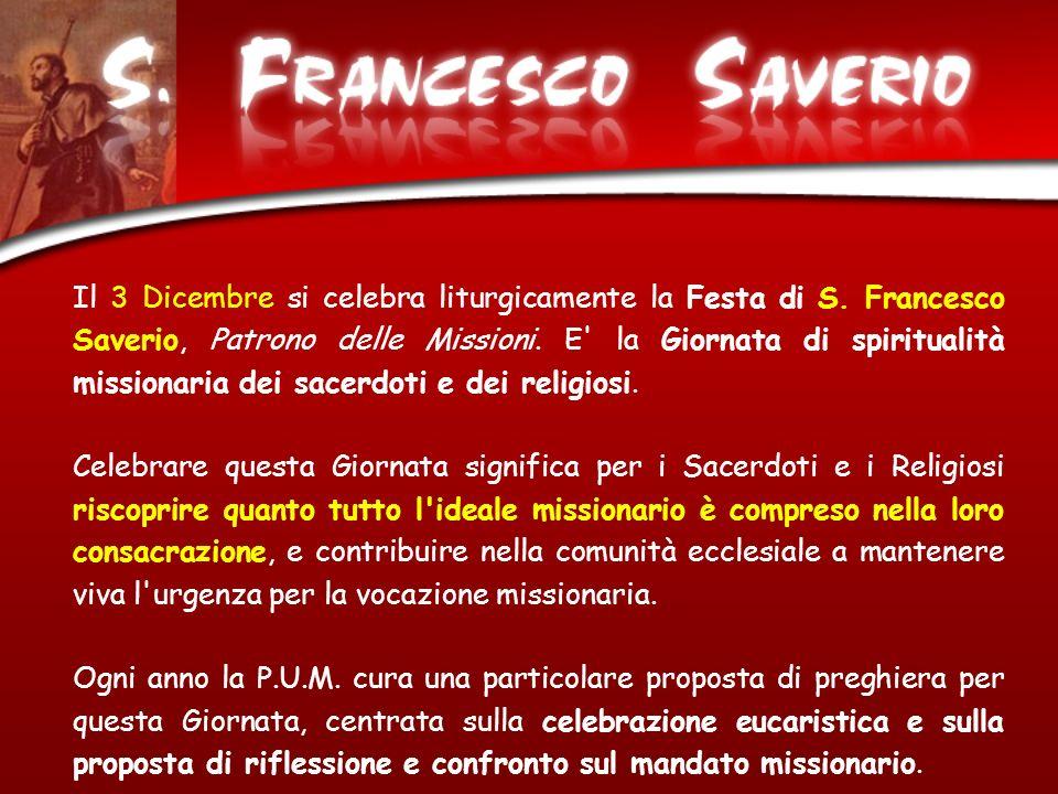 Il 3 Dicembre si celebra liturgicamente la Festa di S