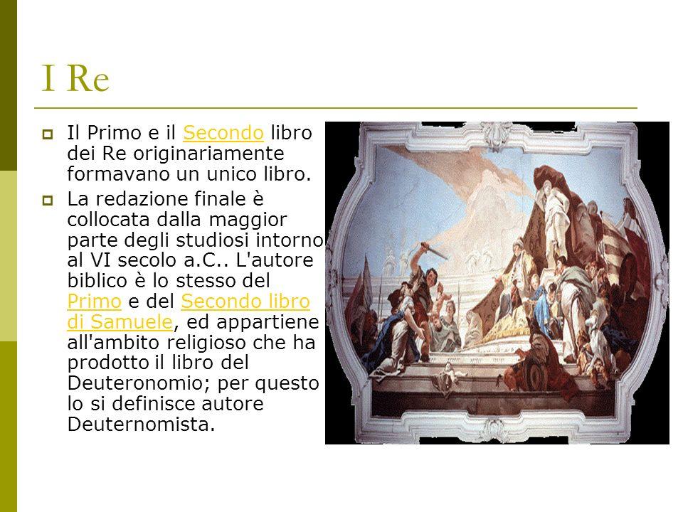 I Re Il Primo e il Secondo libro dei Re originariamente formavano un unico libro.
