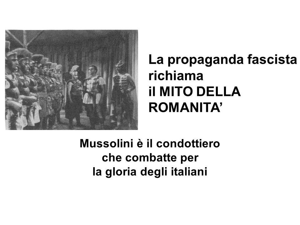 Mussolini è il condottiero la gloria degli italiani