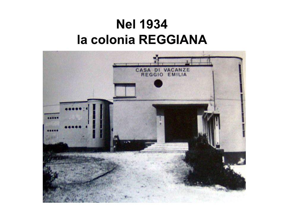 Nel 1934 la colonia REGGIANA