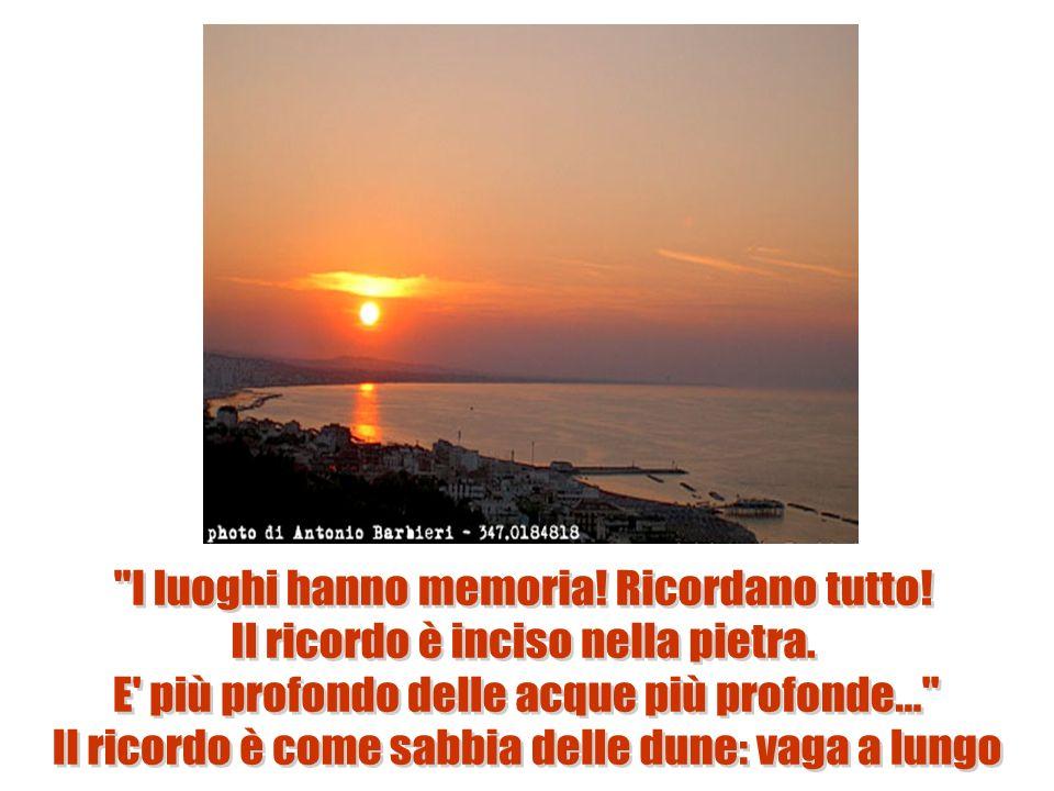 I luoghi hanno memoria! Ricordano tutto!