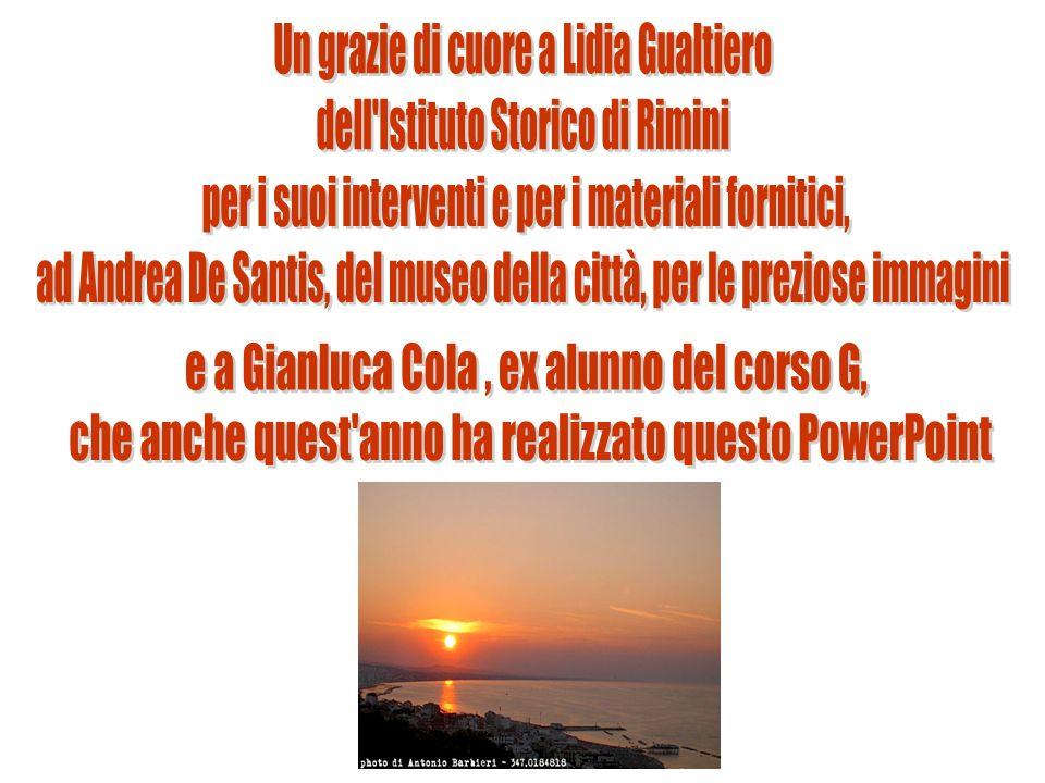 Un grazie di cuore a Lidia Gualtiero dell Istituto Storico di Rimini