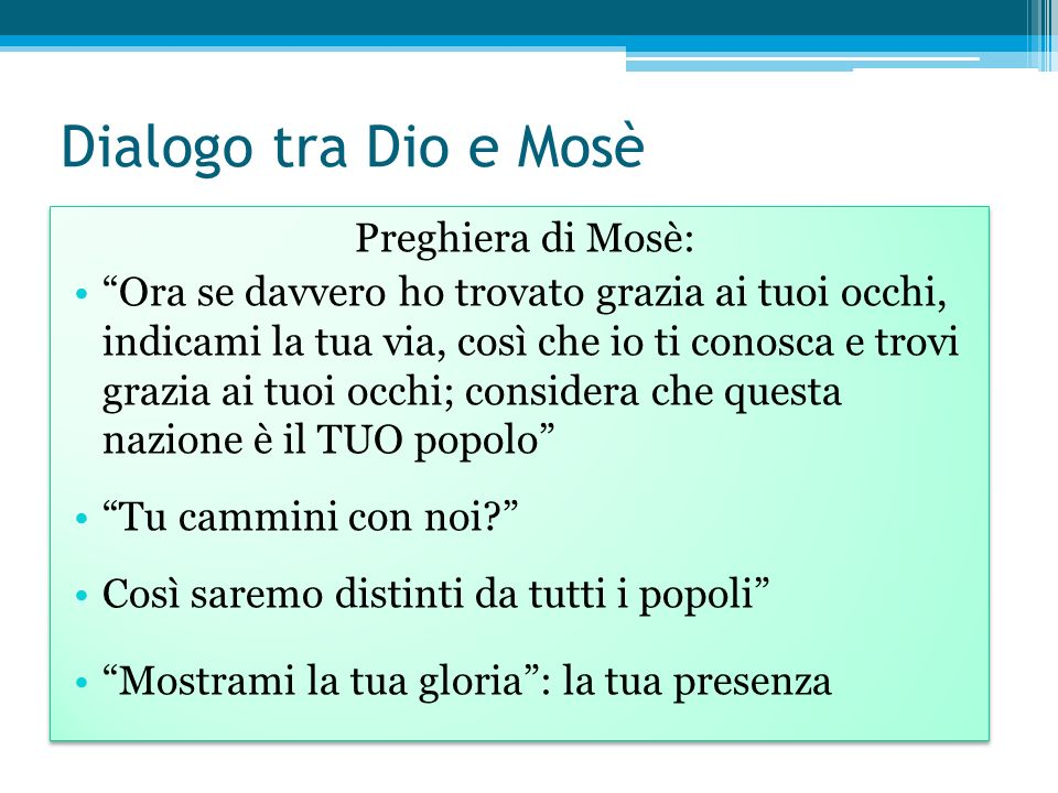 Dialogo tra Dio e Mosè Preghiera di Mosè: