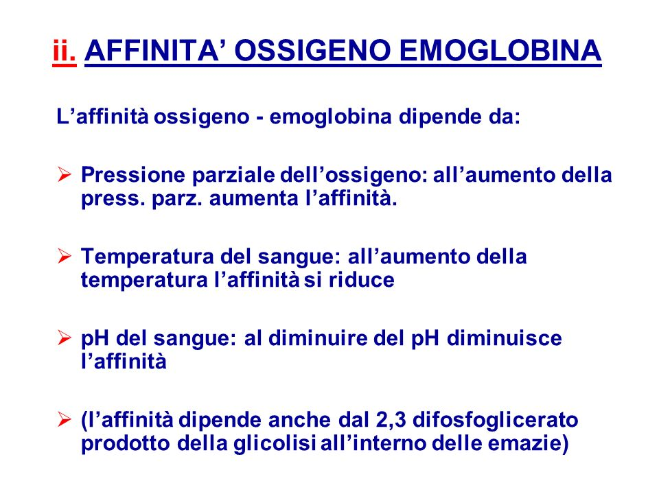 ii. AFFINITA' OSSIGENO EMOGLOBINA