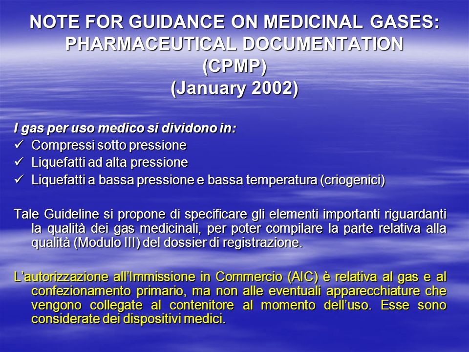 NOTE FOR GUIDANCE ON MEDICINAL GASES: PHARMACEUTICAL DOCUMENTATION (CPMP) (January 2002)