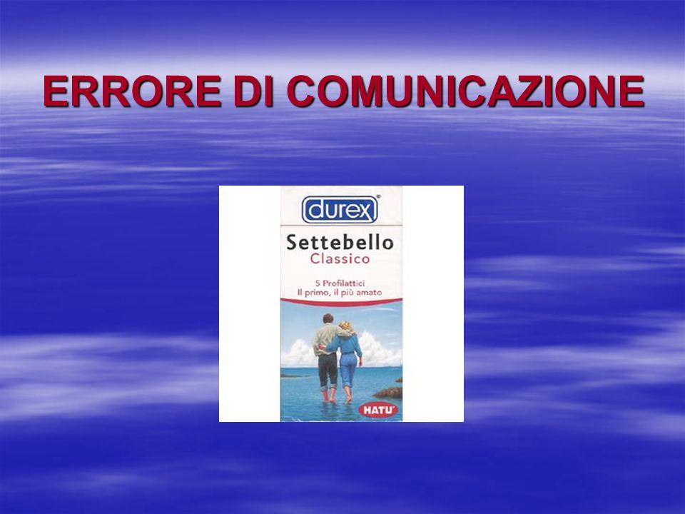 ERRORE DI COMUNICAZIONE
