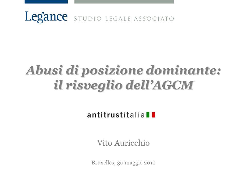 Abusi di posizione dominante: il risveglio dell'AGCM