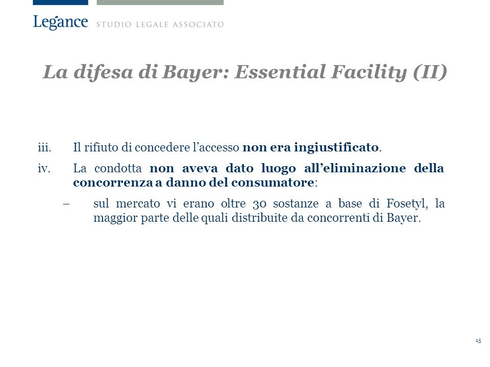 La difesa di Bayer: Essential Facility (II)