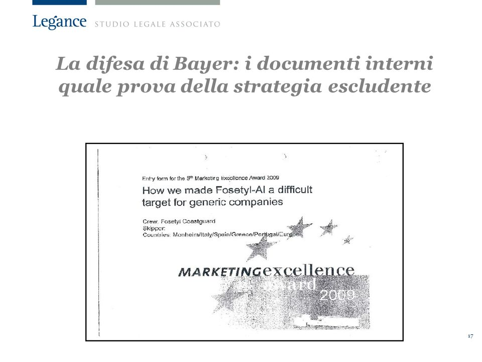La difesa di Bayer: i documenti interni quale prova della strategia escludente