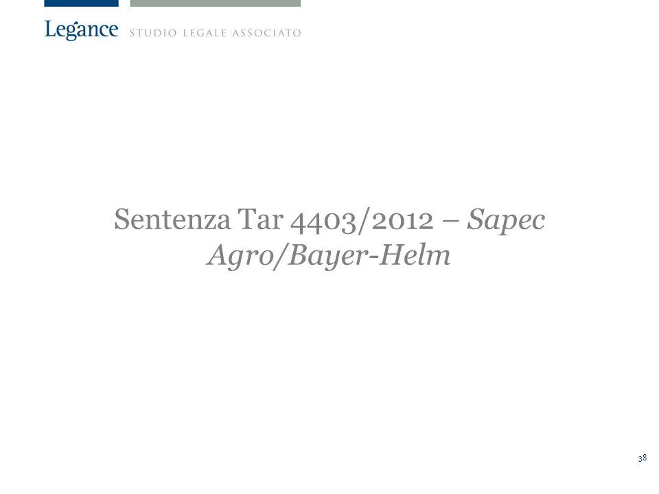 Sentenza Tar 4403/2012 – Sapec Agro/Bayer-Helm