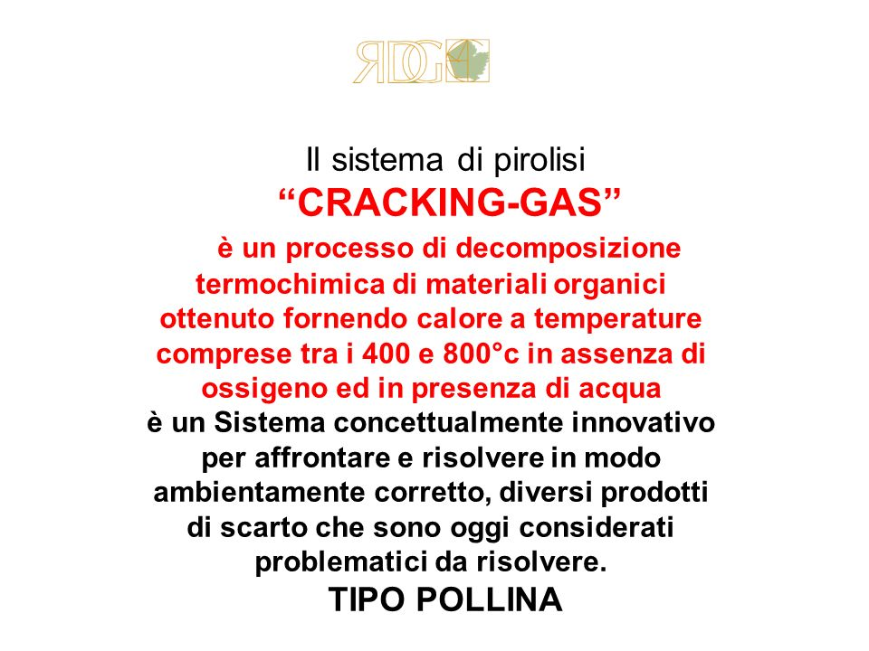 Il sistema di pirolisi CRACKING-GAS
