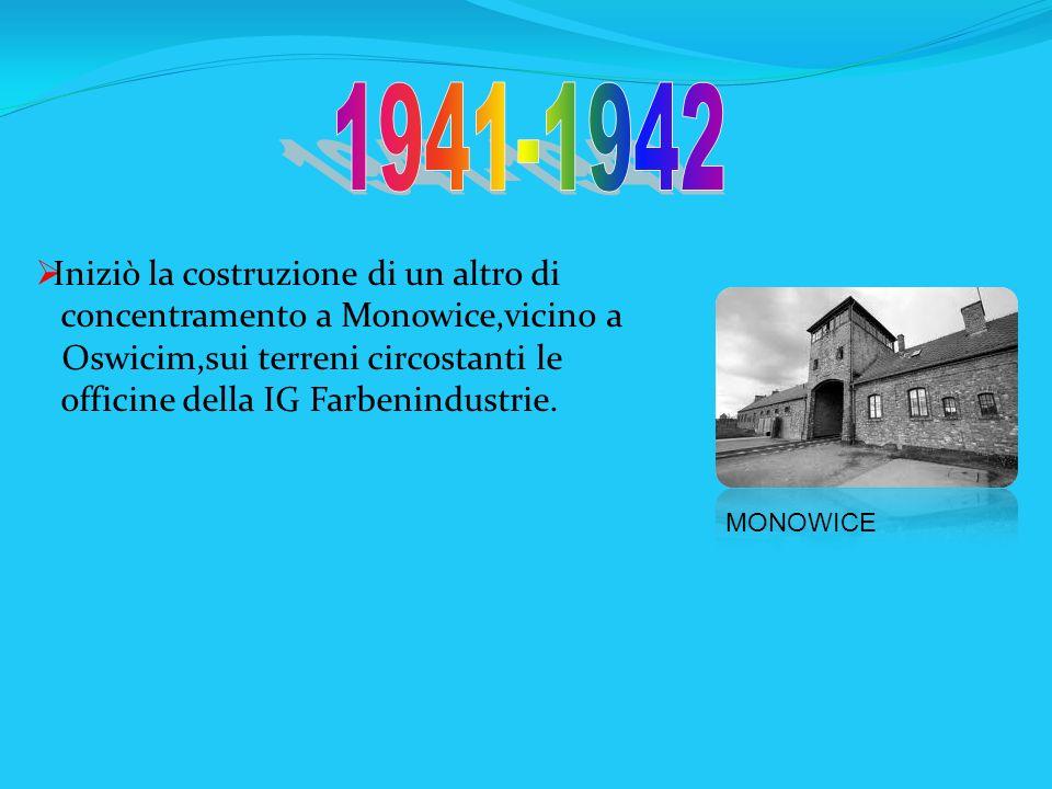 1941-1942 Iniziò la costruzione di un altro di