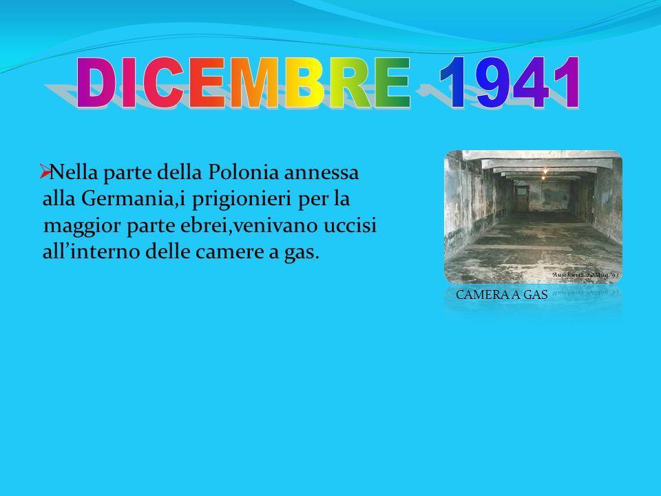 DICEMBRE 1941 Nella parte della Polonia annessa