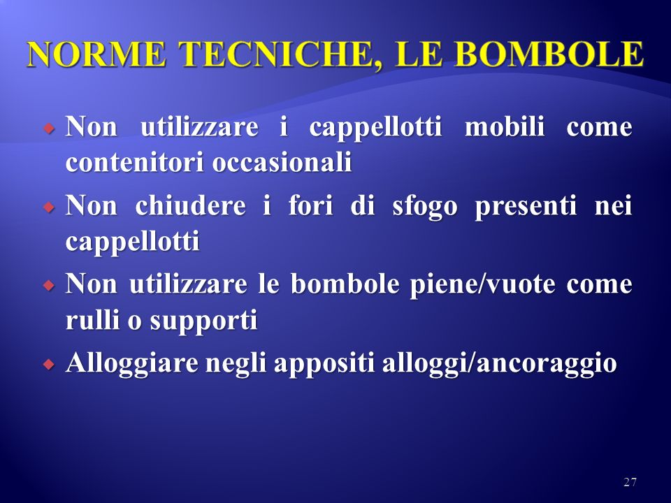 NORME TECNICHE, LE BOMBOLE
